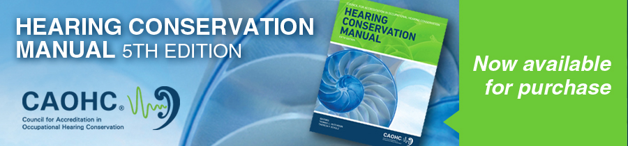 The Hearing Conservation Manual 5th edition NEWLY PUBLISHED (2014)