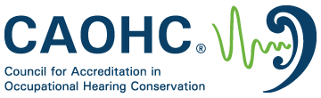Council for Accreditation in Occupational Hearing Conservation (CAOHC)
